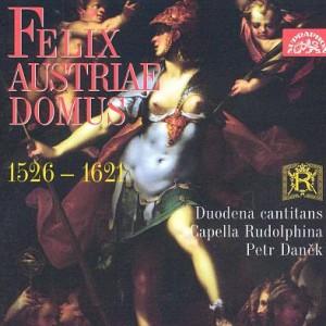 Duodena Cantitans/Capella Rudolphina – Felix Austriae Domus