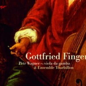 Ensemble Tourbillon/Petr Wagner – Gottfried Finger