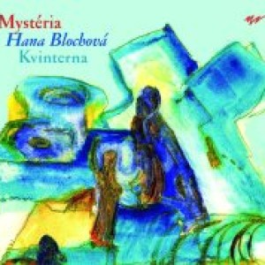 Kvinterna/Hana Blochová – Mystéria